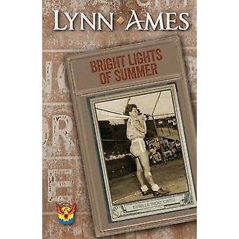 Bright Lights of Summer by Ames & Lynn