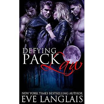 Defying Pack Law by Langlais & Eve