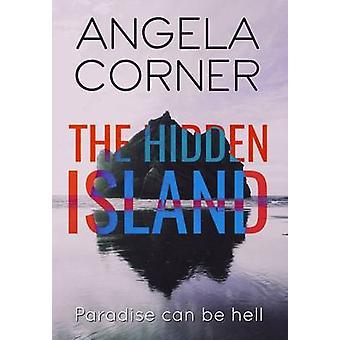The Hidden Island by Corner & Angela