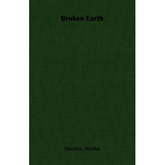 Broken Earth by Hindus & Maurice