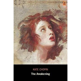 The Awakening Ad Classic Illustrated by Chopin & Kate