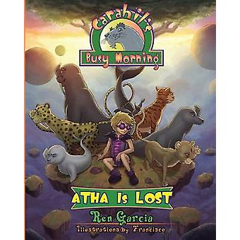 Atha Is Lost by Garcia & Ren
