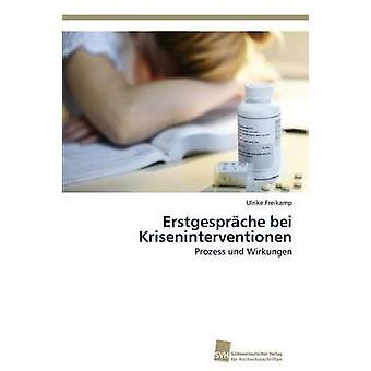 Erstgesprche bei Kriseninterventionen by Freikamp Ulrike