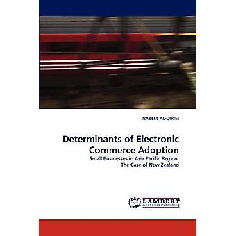 Determinants of Electronic Commerce Adoption by AlQirim & Nabeel