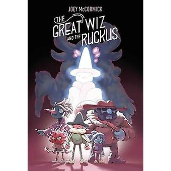 The Great Wiz and the Ruckus by Joey McCormick - 9781684153152 Book