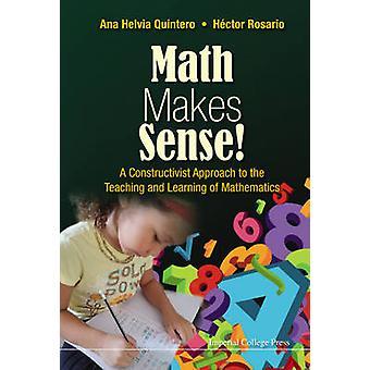 Maths Makes Sense! - A Constructivist Approach to the Teaching and Lea