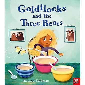Fairy Tales - Goldilocks and the Three Bears by Ed Bryan - 97817880030