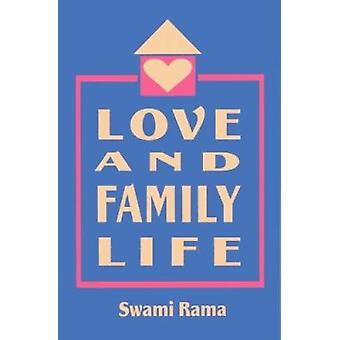 Love and Family Life by Swami Rama - 9780893891336 Book