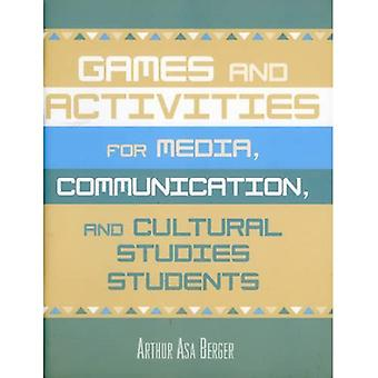 Games and Activities for Media, Communication and Cultural Studies Students