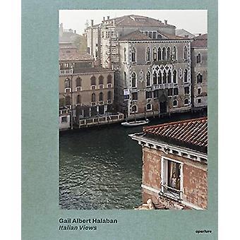 Gail Albert Halaban - Italian Views by Gail Albert Halaban - 978159711