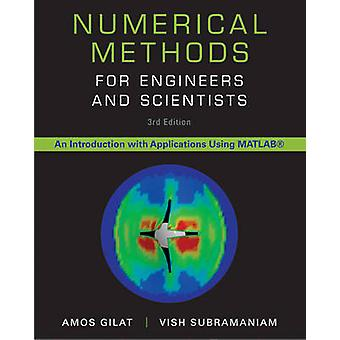 Numerical Methods for Engineers and Scientists - An Introduction with