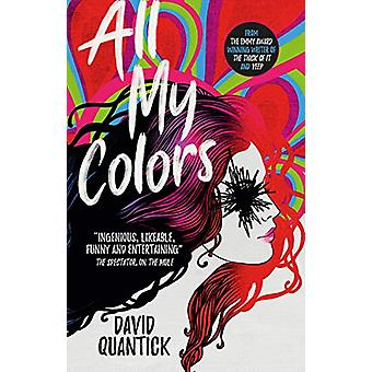 All My Colors by David Quantick - 9781785658570 Book