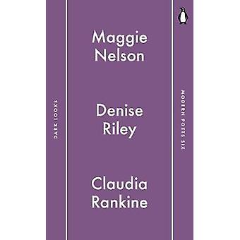 Penguin Modern Poets 6 - Die Deeper into Life by Maggie Nelson - 97801