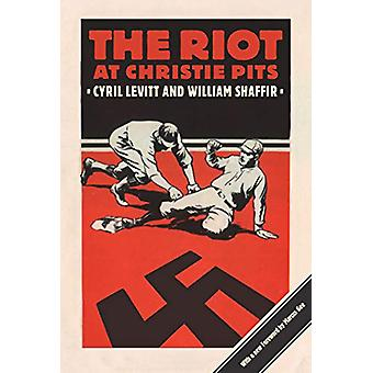 The Riot at Christie Pits de Cyril Levitt - 9781988326085 Livre