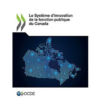 Le Syst me d'Innovation de la Fonction Publique Du Canada by OECD - 9