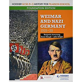 Hodder GCSE (9-1) History for Pearson Edexcel Foundation Edition - Wei