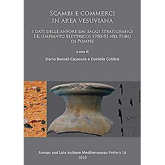 Scambi e commerci in area vesuviana - I dati delle anfore dai saggi st