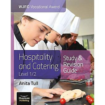 WJEC Vocational Award Hospitality and Catering Level 1/2 Study and Re