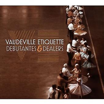 Vaudeville Etiquette - Debutantes & Dealers [CD] USA import