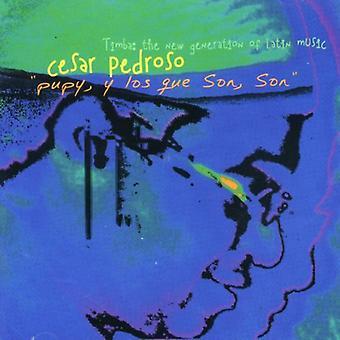 Cesar Pedroso - importation USA Pupy Y Los Que Son Son [CD]