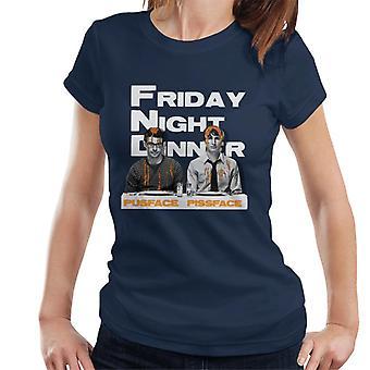 Friday Night Dinner Pusface och Pissface Kvinnor & apos; s T-Shirt