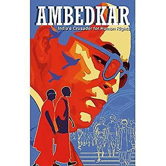 Ambedkar: Indyjski krzyżowiec na rzecz praw człowieka