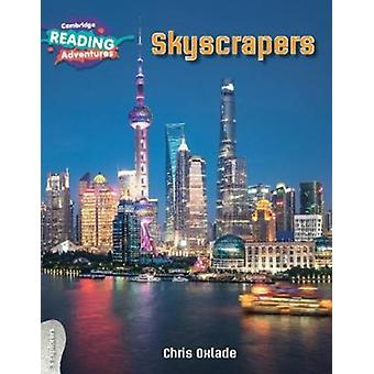 Skyscrapers 3 Explorers by Oxlade & Chris