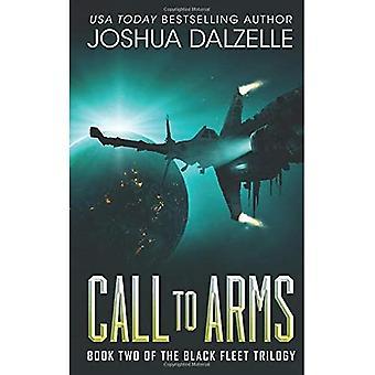 Call to Arms: Black Fleet Trilogy, Livre 2: Volume 2