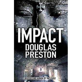 Vaikutus (lyhentämätön) kirjoittanut Douglas Preston - 9780330508872 Book