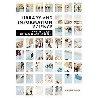 Kirjasto ja informaatiotiede - Opas key literature and source