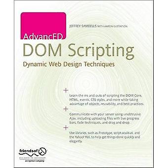 AdvanceED DOM Scripting - Dynamiska webbdesigntekniker av Jeffrey Samb