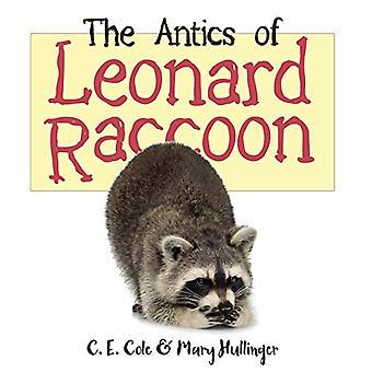 The Antics of Leonard Raccoon by C E Cole - 9781627876322 Book