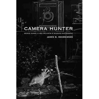 Camera Hunter by James H. McCommons