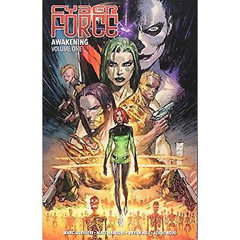 Cyber Force: Awakening Volume 1 par Matt Hawkins, Bryan Hill (Broché, 2018)