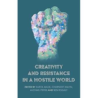 Creativiteit en verzet in een vijandige wereld