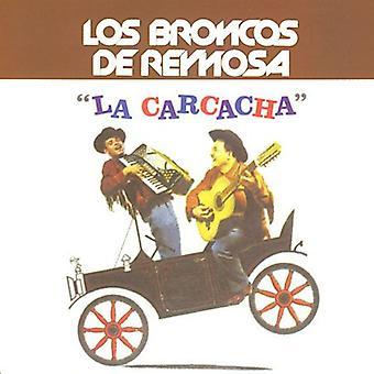 Los Broncos De Reynosa - La Carcacha [CD] USA import