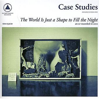 Case Studies - World Is Just a Shape to Fill the Ni [CD] USA import