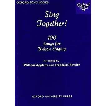 Sing Together! (Melody ed) by William Appleby - Frederick Fowler - 97