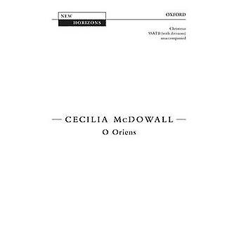 O Oriens - Vocal score by Cecilia McDowall - 9780193388369 Book
