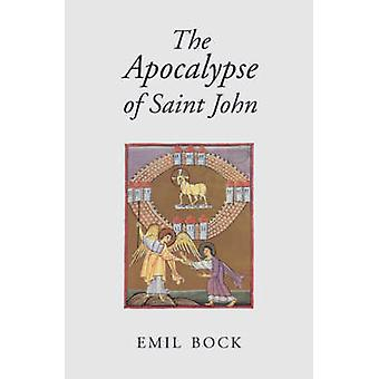 The Apocalypse of Saint John (3rd Revised edition) by Emil Bock - Alf