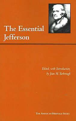 The Essential Jefferson by Thomas Jefferson - Jean M. Yarbrough - 978