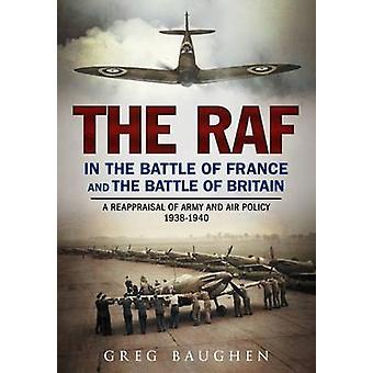 La RAF durante la battaglia di Francia e la battaglia d'Inghilterra - un Reapprai