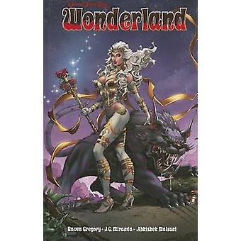 Wonderland -  volume 4 by Raven Gregory - 9781939683502 Book
