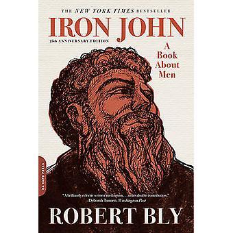 John - de fer A Book About Men - 25th Anniversary Edition (3e éd. révisée