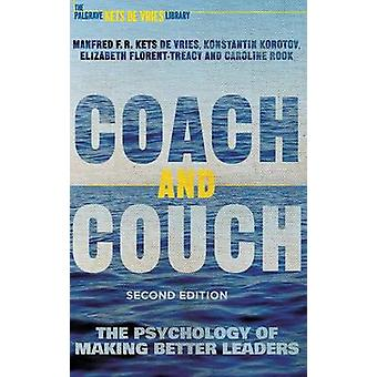 Coach and Couch - The Psychology of Making Better Leaders - 2015 (2nd R