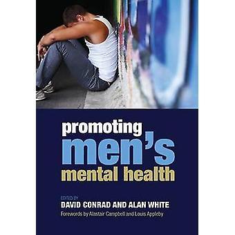 Promoting Men's Mental Health by David Conrad - Alan K. White - 97818