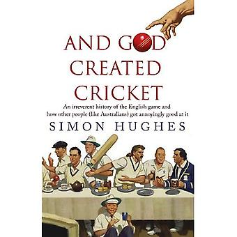 Och Gud skapade Cricket