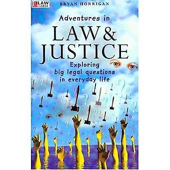 Avonturen in recht en rechtvaardigheid
