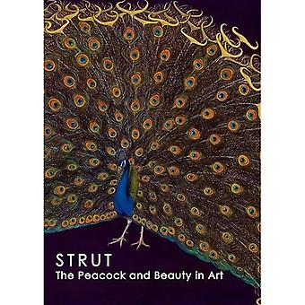 Strut: The Peacock and Beauty in Art