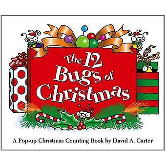 Les 12 bogues de Noël: un Noël pop-up Book de comptage